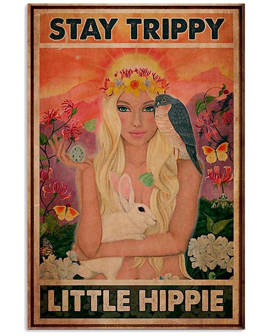 Stay Trippy Little Hippie 11x17 Poster