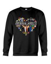 I'm A Friends Aholic Crewneck Sweatshirt thumbnail