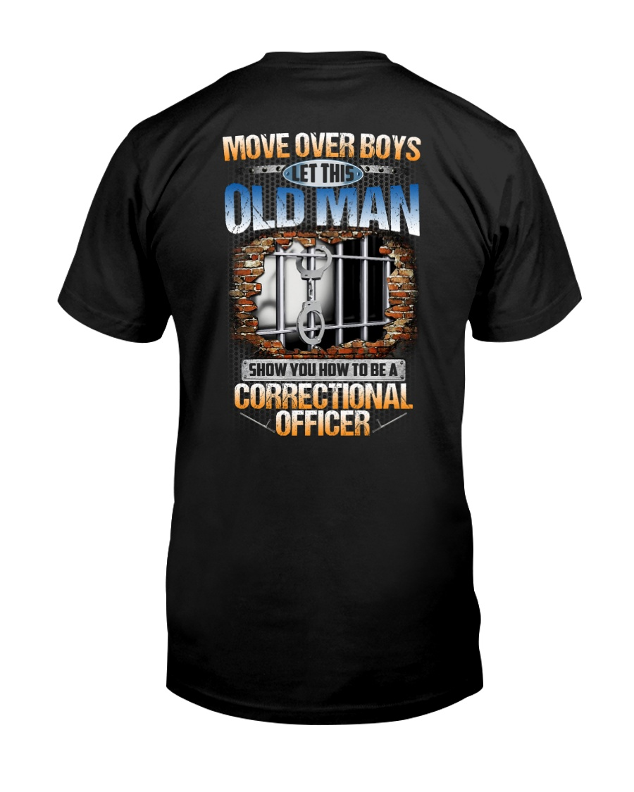 How To Be A Correctional Officer Classic T-Shirt