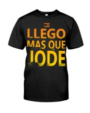 Llego Mas Que Classic T-Shirt front