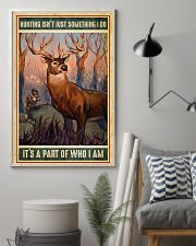 Deer Hunting Isn't Just Something I Do 11x17 Poster lifestyle-poster-1