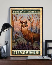 Deer Hunting Isn't Just Something I Do 11x17 Poster lifestyle-poster-2