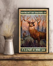 Deer Hunting Isn't Just Something I Do 11x17 Poster lifestyle-poster-3