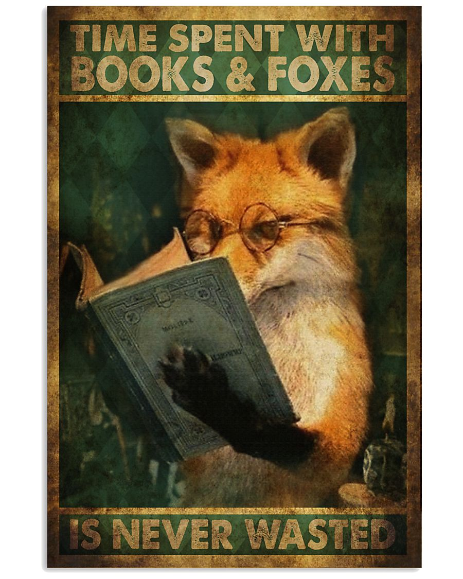 Time Spent With Book And Foxes 11x17 Poster