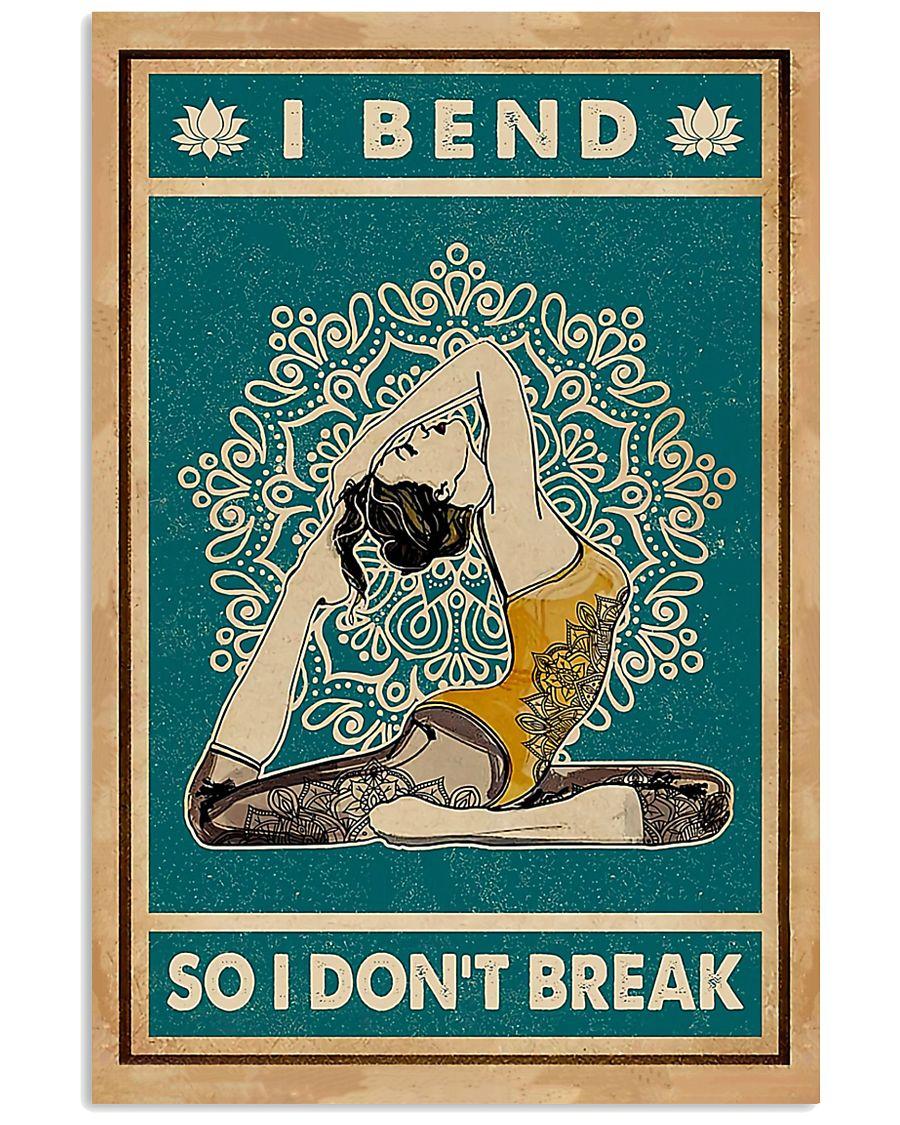 Yoga I Bend So I Don't Break 11x17 Poster