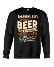 Without Beer Crewneck Sweatshirt thumbnail