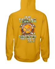 I'm Not Yelling I'm A Carpenter That's How We Talk Hooded Sweatshirt thumbnail