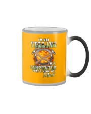 I'm Not Yelling I'm A Carpenter That's How We Talk Color Changing Mug thumbnail