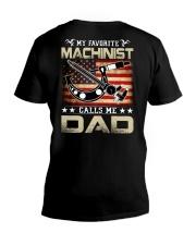 My Favorite Machinist Calls Me Dad V-Neck T-Shirt thumbnail
