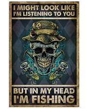 In My Head I'm Fishing 11x17 Poster front