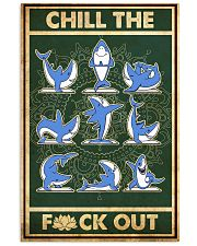 Shark Yoga Chill The Fck Out 11x17 Poster front