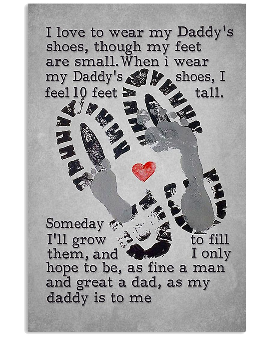 I Love To Wear My Daddy's Shoes 11x17 Poster