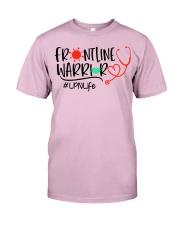 Frontline Warrior LPN Life Classic T-Shirt front