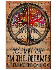 You May Say I'm The Dreamer 11x17 Poster front