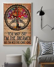 You May Say I'm The Dreamer 11x17 Poster lifestyle-poster-1