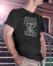 I Smoke And I Know Things Classic T-Shirt lifestyle-mens-crewneck-front-5