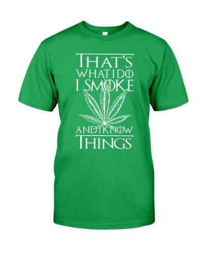 I Smoke And I Know Things