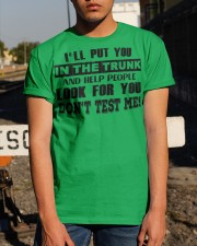 I'll Put You In The Trunk Classic T-Shirt apparel-classic-tshirt-lifestyle-29