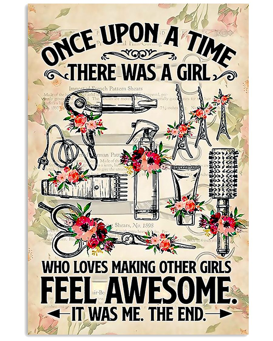 Hairdresser Loves Making Other Girl Feel Awesome 11x17 Poster