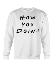 How you doin Crewneck Sweatshirt thumbnail