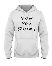 How you doin Hooded Sweatshirt thumbnail
