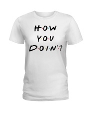 How you doin Ladies T-Shirt thumbnail