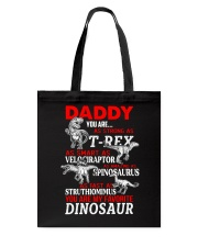 Daddy You Are Tote Bag thumbnail