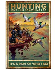 Duck Hunting Isn't Just Something 11x17 Poster front