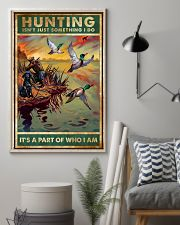 Duck Hunting Isn't Just Something 11x17 Poster lifestyle-poster-1