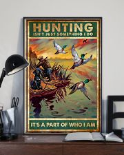 Duck Hunting Isn't Just Something 11x17 Poster lifestyle-poster-2