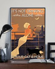 It's Not Drinking Alone If Your Cat Is Home 11x17 Poster lifestyle-poster-2