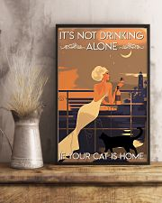 It's Not Drinking Alone If Your Cat Is Home 11x17 Poster lifestyle-poster-3