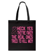 The real ones tried to kill me Tote Bag thumbnail