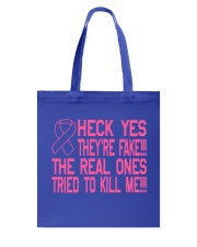 The real ones tried to kill me Tote Bag front