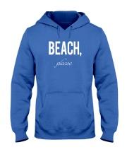Beach Please Hooded Sweatshirt front