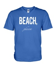 Beach Please V-Neck T-Shirt front