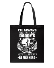 I'll Always Be My Daddy's Little Girl Tote Bag thumbnail