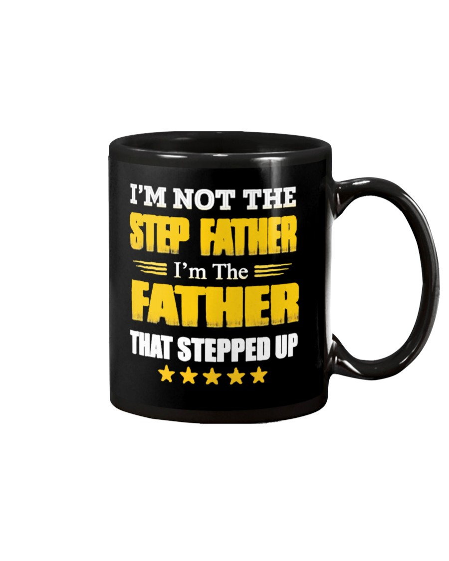 I'm Not The Step Father Mug