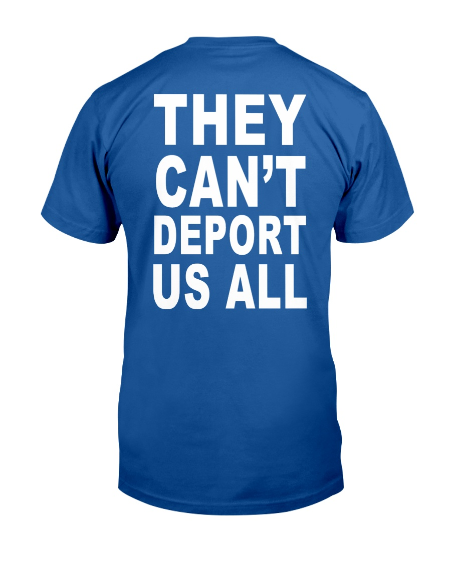 They Can't Depart US ALL Classic T-Shirt