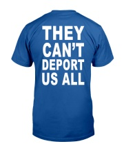 They Can't Depart US ALL Classic T-Shirt back