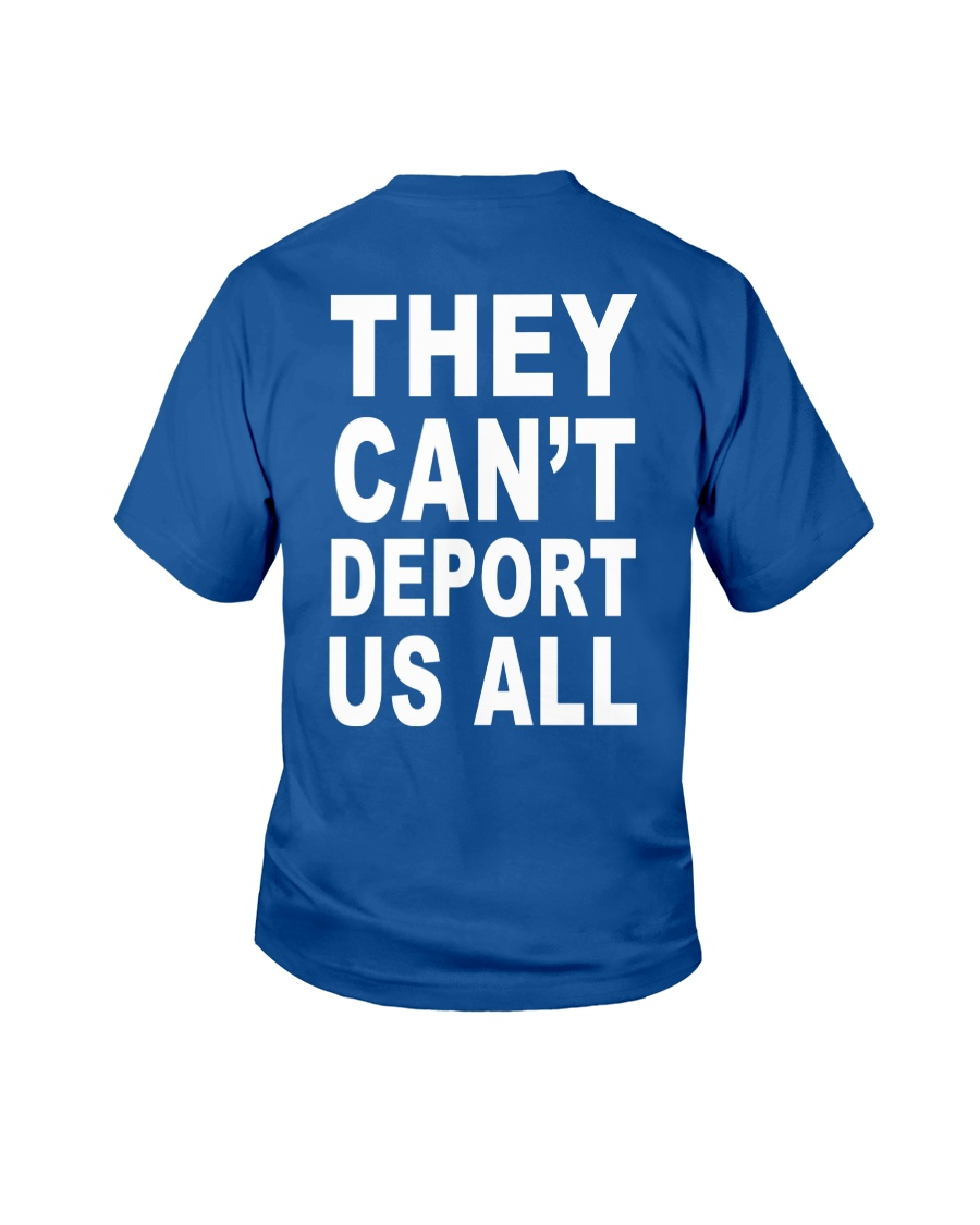 They Can't Depart US ALL Youth T-Shirt