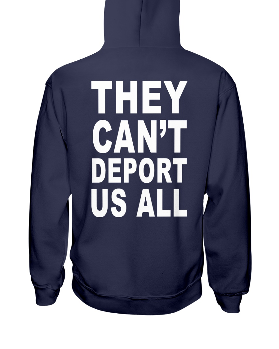 They Can't Depart US ALL Hooded Sweatshirt