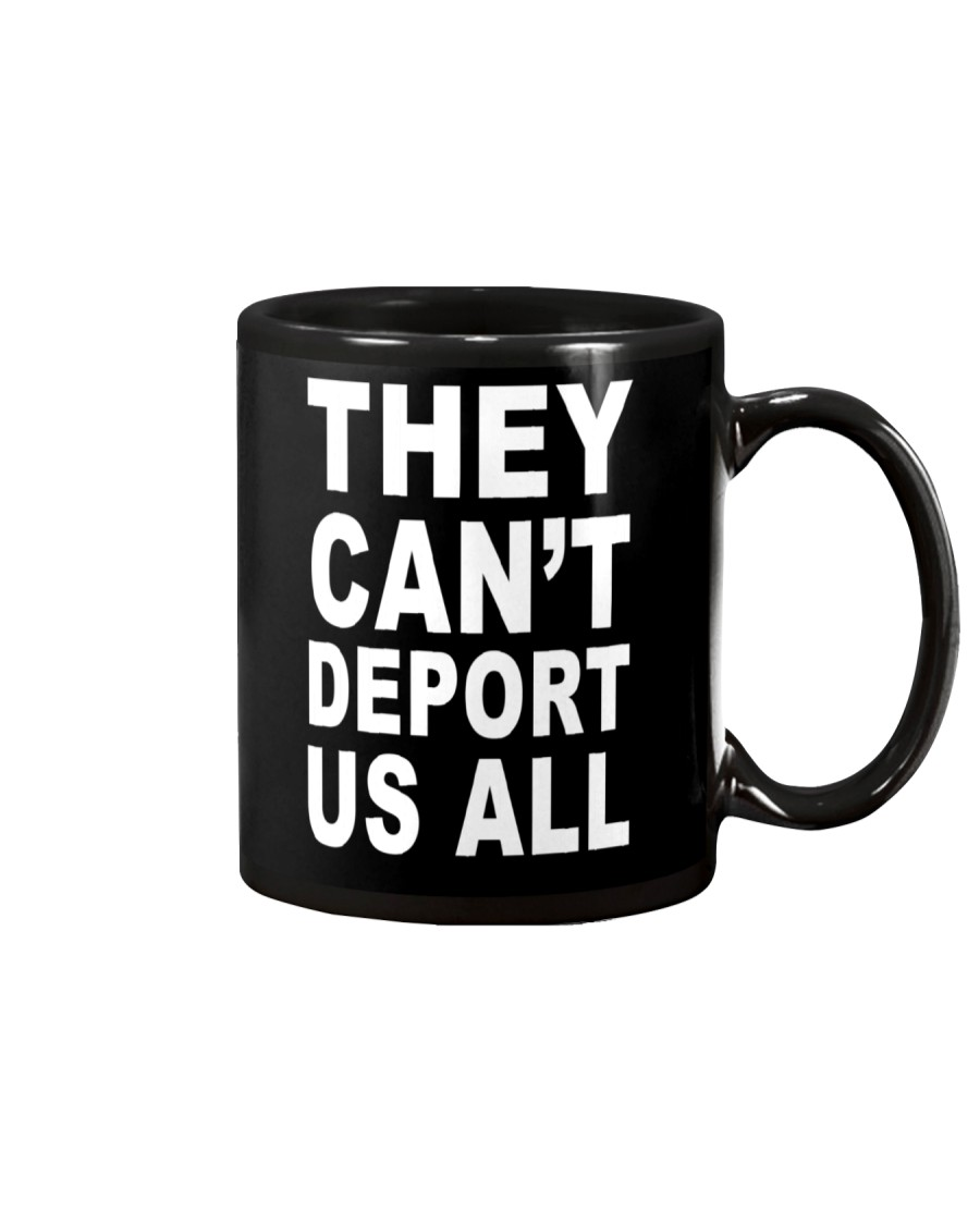 They Can't Depart US ALL Mug