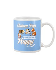 Guinea Pigs Make Me Happy Mug front