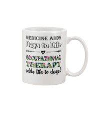 Occupational Therapy Add Life To Days Mug front