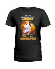 Never Underestimate A Woman Who Loves Guinea Pigs Ladies T-Shirt front