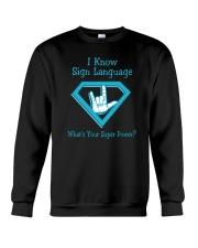 I Know Sign language Crewneck Sweatshirt thumbnail