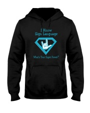 I Know Sign language Hooded Sweatshirt front