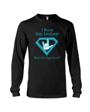 I Know Sign language Long Sleeve Tee thumbnail