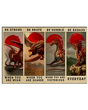 Be Strong Be Brave Be Humble Be Badass 24x16 Poster front